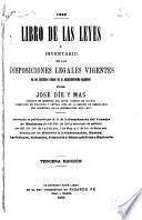 Libro de las leyes ó inventario de las disposiciones legales vigentes en los distintos ramos de la administracion española