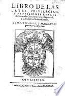 Libro de las leyes, privilegios, y provisiones reales del honrado Concejo de la Mesta General, y cabaña real destos reynos