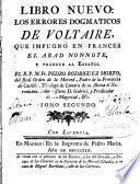 Libro nuevo, los errores dogmaticos de Voltaire