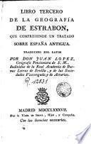 Libro tercero de la geografia de Estrabón, que comprende un tratado sobre España antigua