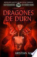 Libro Uno: Dragones de Durn