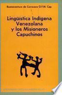 Lingüística indígena venezolana y los misioneros capuchinos