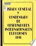 Listado general y condensado de observadores internacionales, elecciones 1996