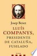 Lluís Companys, presidente de Cataluña, fusilado