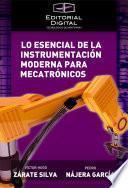 Lo esencial de la instrumentación moderna para mecatrónicos