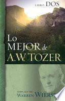 Lo mejor de A.W. Tozer, Libro dos
