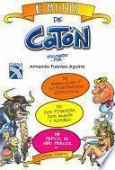 Lo mejor de Catón escogido por Armando Fuentes Aguirre