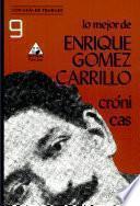 Lo mejor de Enrique Gómez Carrillo
