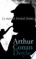 Lo mejor de Sherlock Holmes
