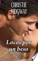 Locos por un beso