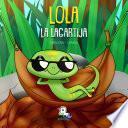 Lola la lagartija