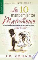 Los 10 Mandamientos del Matrimonio = The 10 Commandments of Marriage