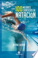 Los 100 mejores ejercicios de natación (Bicolor)