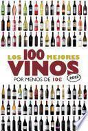 Los 100 mejores vinos por menos de 10 euros, 2013
