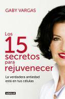 Los 15 secretos para rejuvenecer