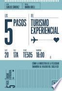 Los 5 pasos del turismo experiencial