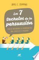 Los 7 secretos de persuasión