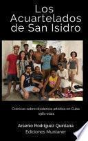 Los Acuartelados en San Isidro