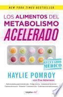 Los alimentos del metabolismo acelerado (Colección Vital)