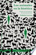 Los animales en la bioética