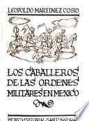 Los caballeros de las ordenes militares en Mexico