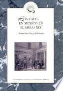 Los cafés en México en el siglo XIX
