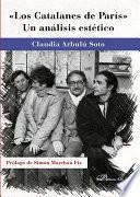 Los Catalanes de París: un análisis estético