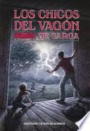 Los Chicos Del Vagon de Carga (the Boxcar Children)
