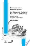 Los clubes en la ciudad de Buenos Aires, 1932-1945