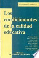 Los Condicionantes de la Calidad Educativa