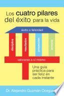 Los Cuatro Pilares del Éxito para la Vida