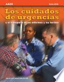 Los Cuidados De Urgencias Y El Transporte De Los Enfermos Y Los Heridos, Novena Edicion