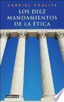 Los diez mandamientos de la ética