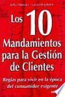 Los diez mandamientos para la gestión de clientes