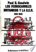 Los ferrocarriles británicos y la U.C.R., 1916-1930