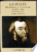Los Fugger en España y Portugal hasta 1560