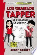Los gemelos Tapper se declaran la guerra