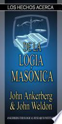 Los Hechos Acerca De La Logia Masónica