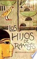 Los hijos de Ramses / The sons of Ramses