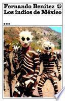 Los indios de México III