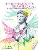 Los inspiradores de Amela