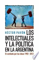 Los intelectuales y la política en la Argentina
