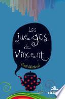 Los juegos de Vincent