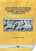 Los linajes de Bizkaia en la Baja Edad Media