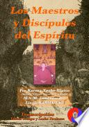 Los Maestros y Discípulos del Espíritu