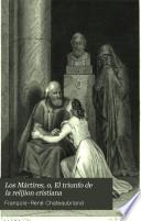 Los Mártires, o, El triunfo de la relijion cristiana