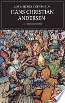 Los mejores cuentos de Hans Christian Andersen