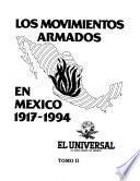 Los movimientos armados en México, 1917-1994