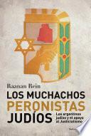 Los muchachos peronistas judíos