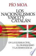 Los nacionalismos vasco y catalán